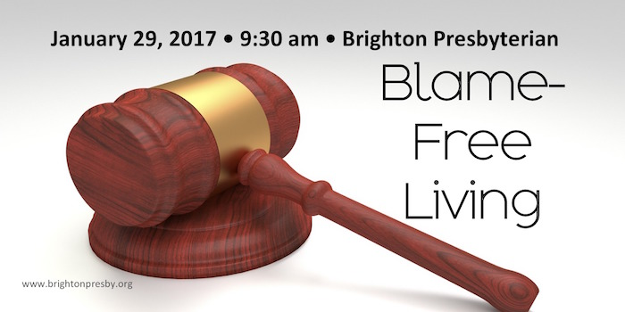 Blame-Free Living