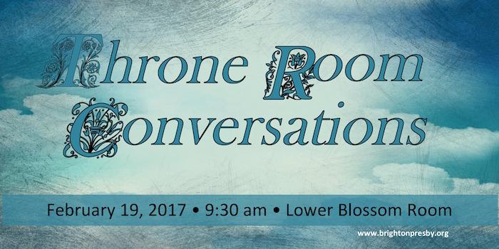 Throne Room Conversations