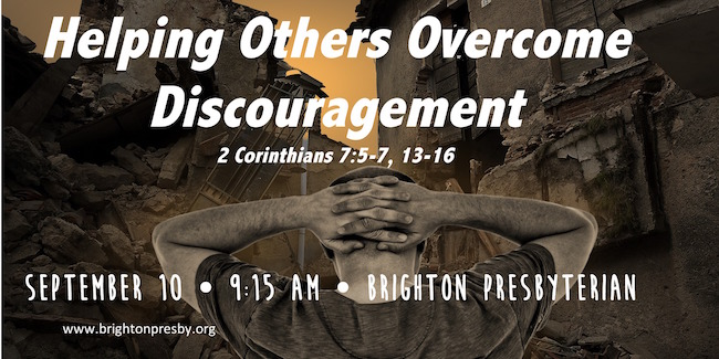 Helping Others Overcome Discouragement
