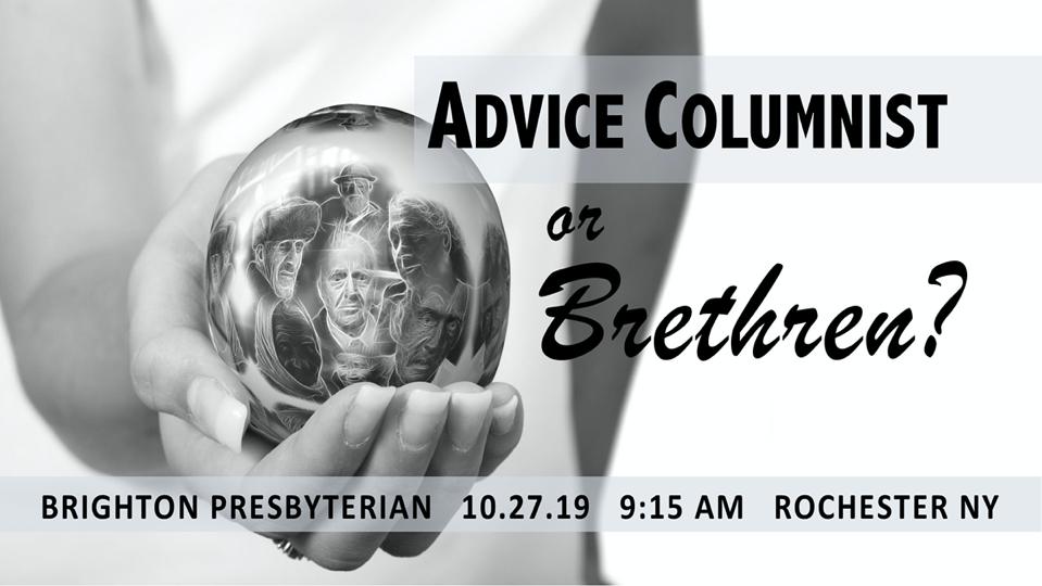Advice Columnist or Brethren?