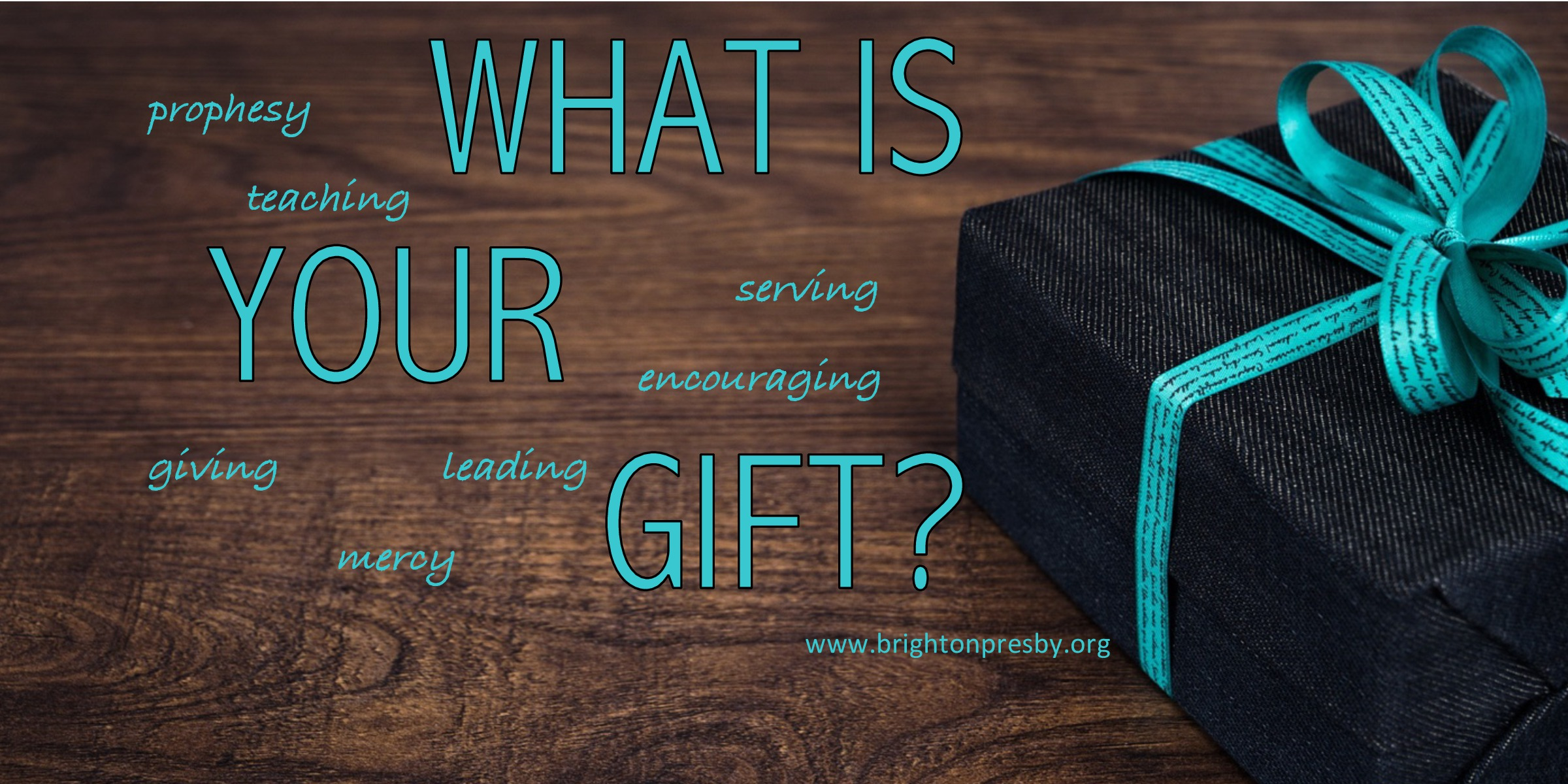 What is Your Gift?