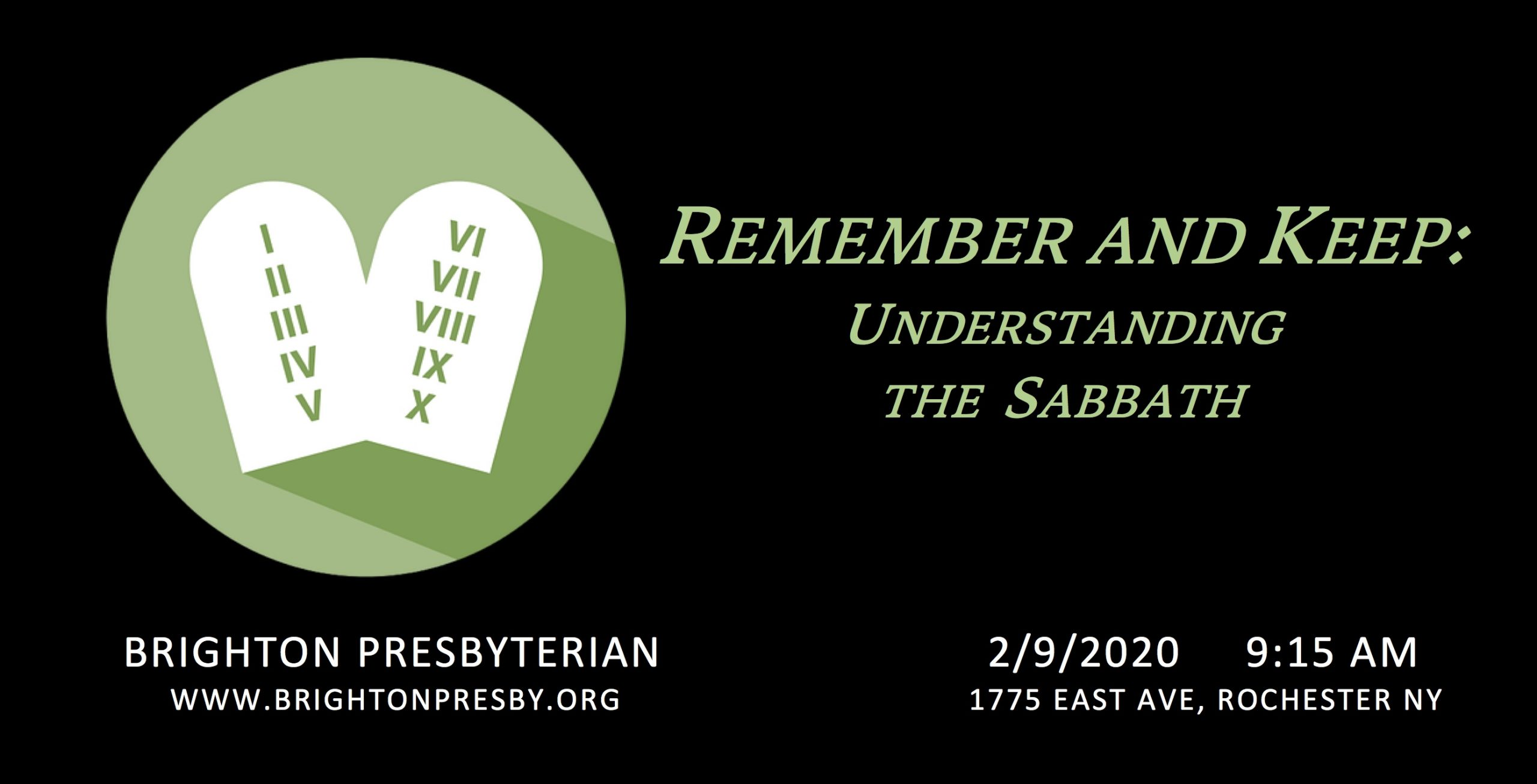 Remember and Keep: Understanding the Sabbath Part 1