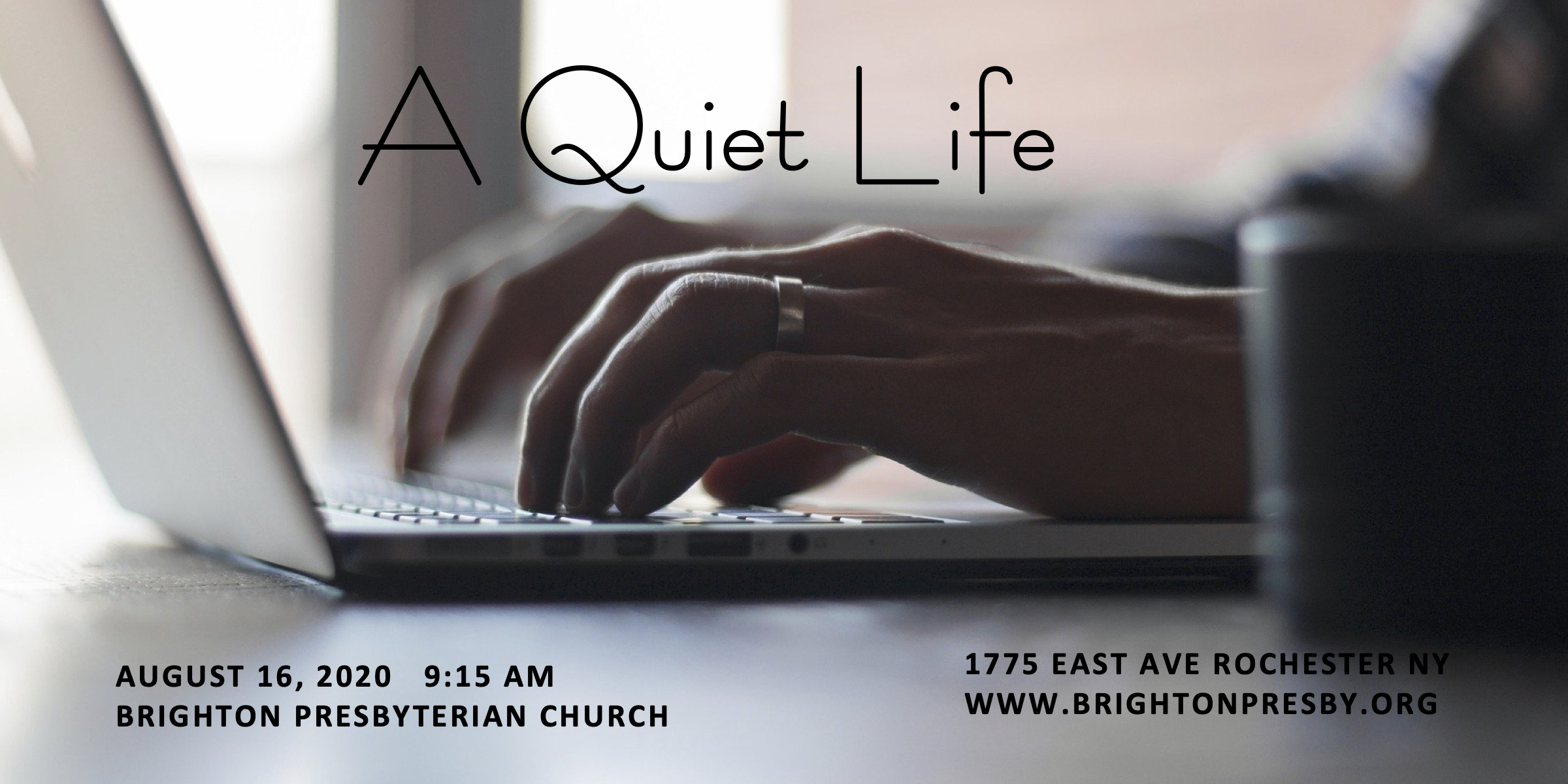 A Quiet Life: Part 5 of Thessalonians Series