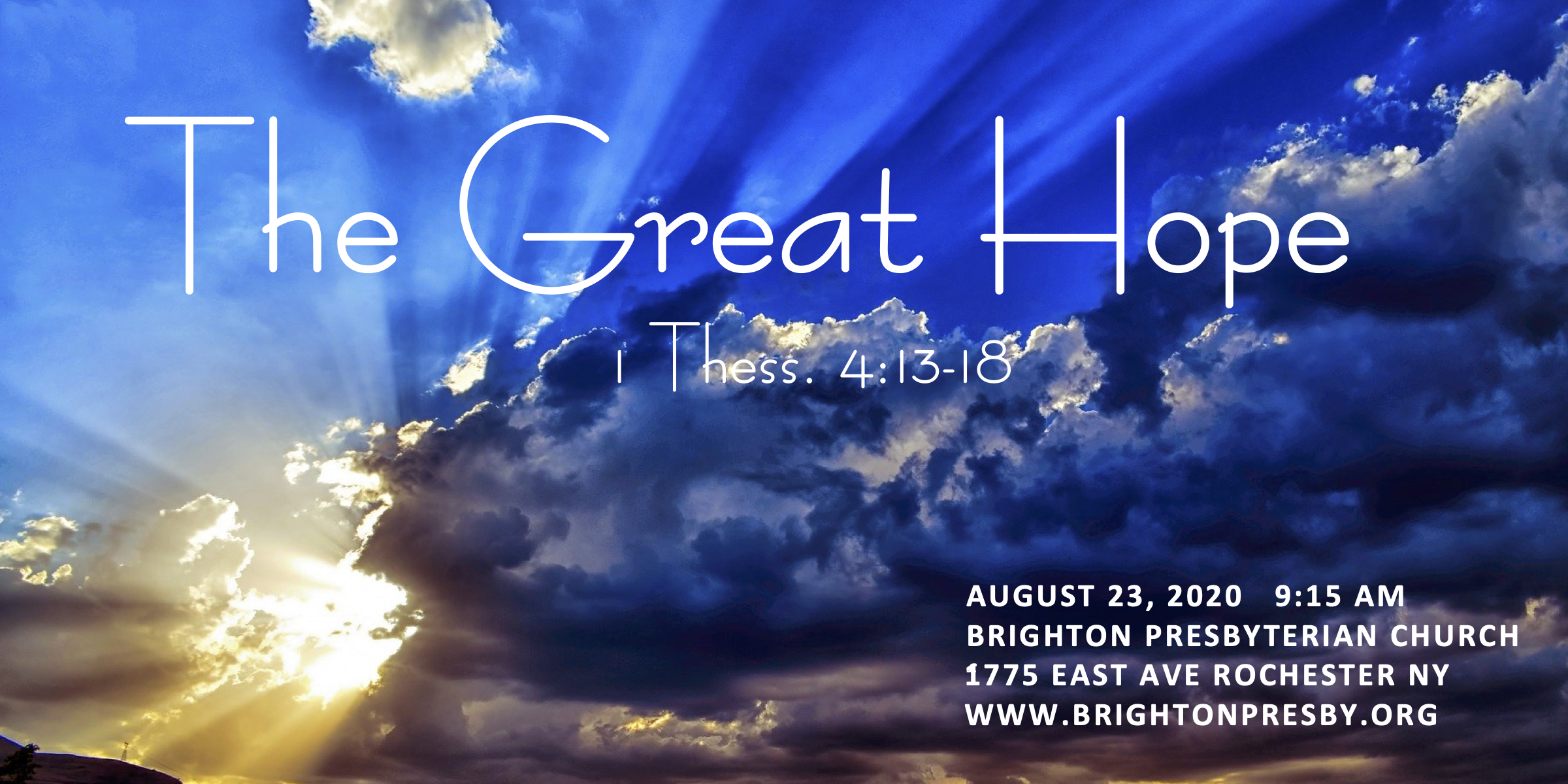 The Great Hope (Part 6 of 1 Thessalonians Series)