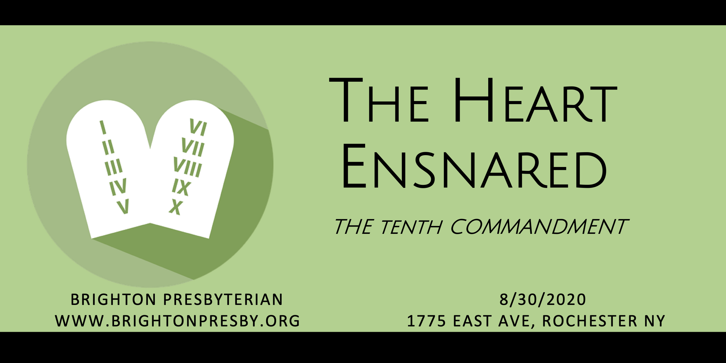 The Heart Ensnared: The Tenth Commandment
