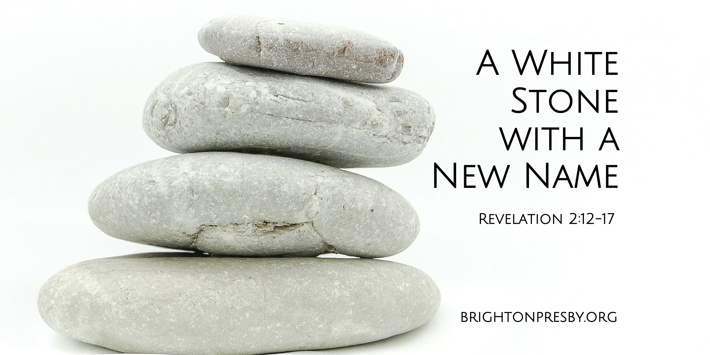 A White Stone With a New Name (Revelation Series Part 5)
