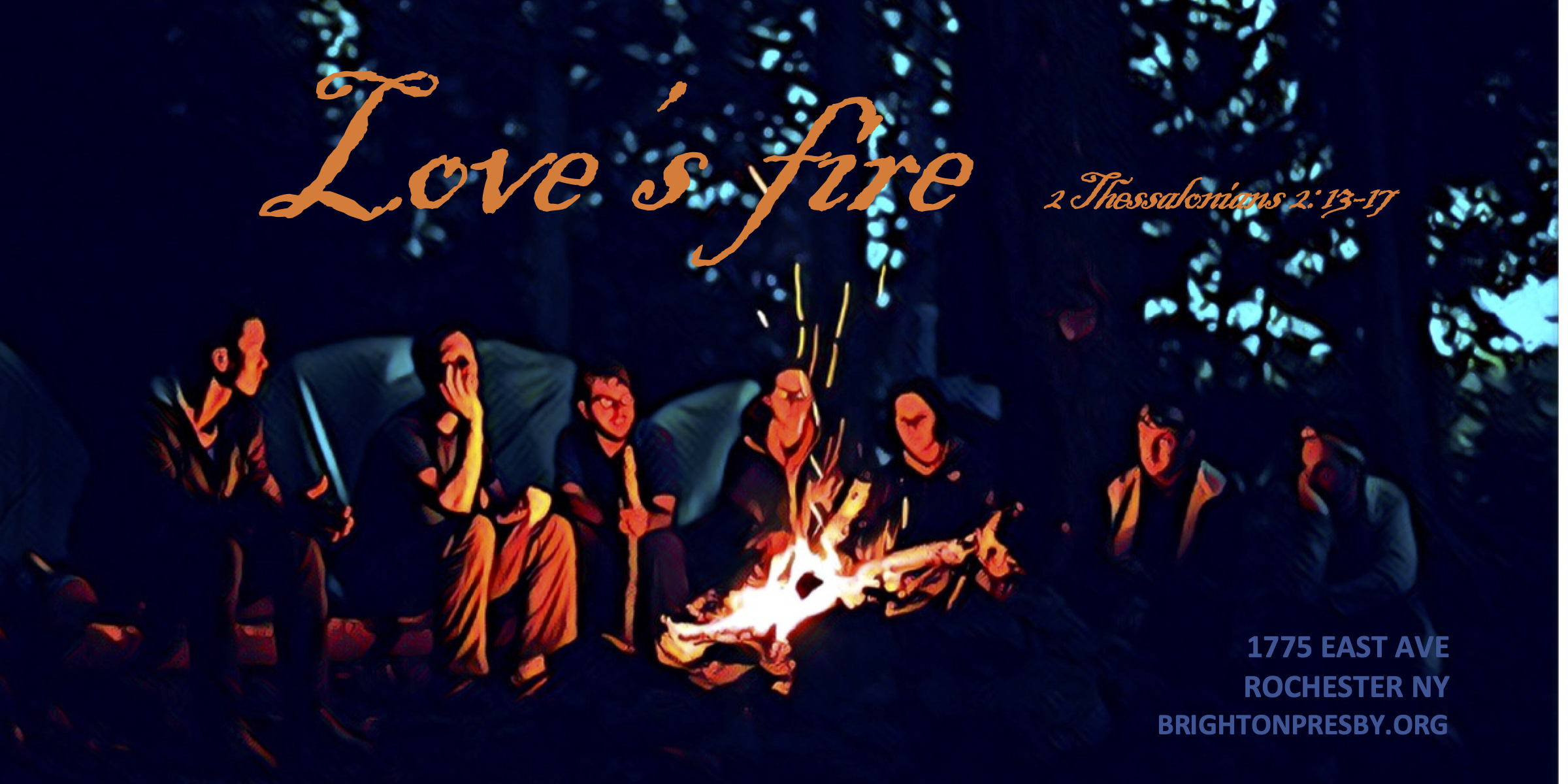 Love's Fire (Part 10 of Thessalonians Series)