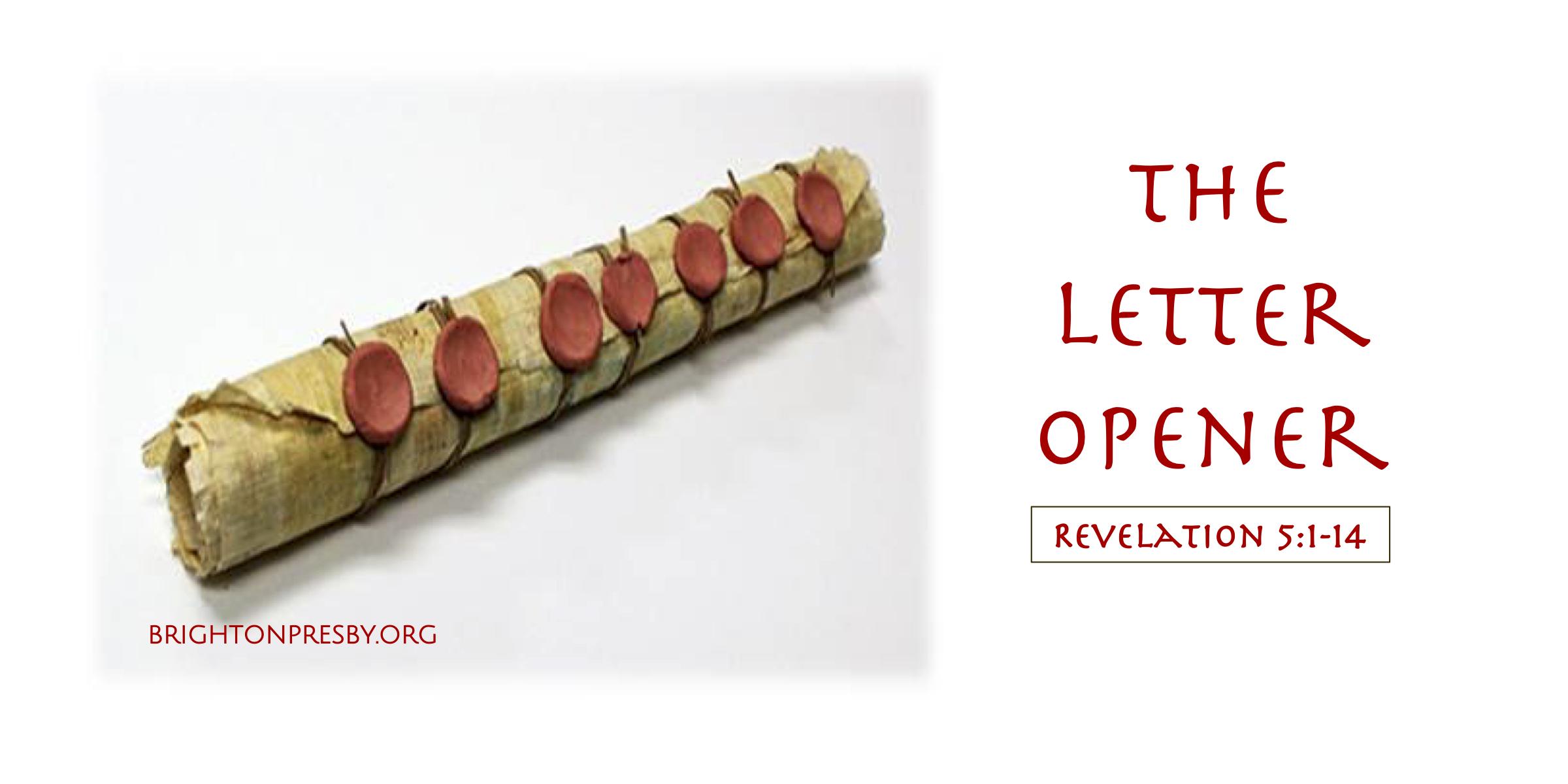 The Letter Opener (Revelation Series Part 11)