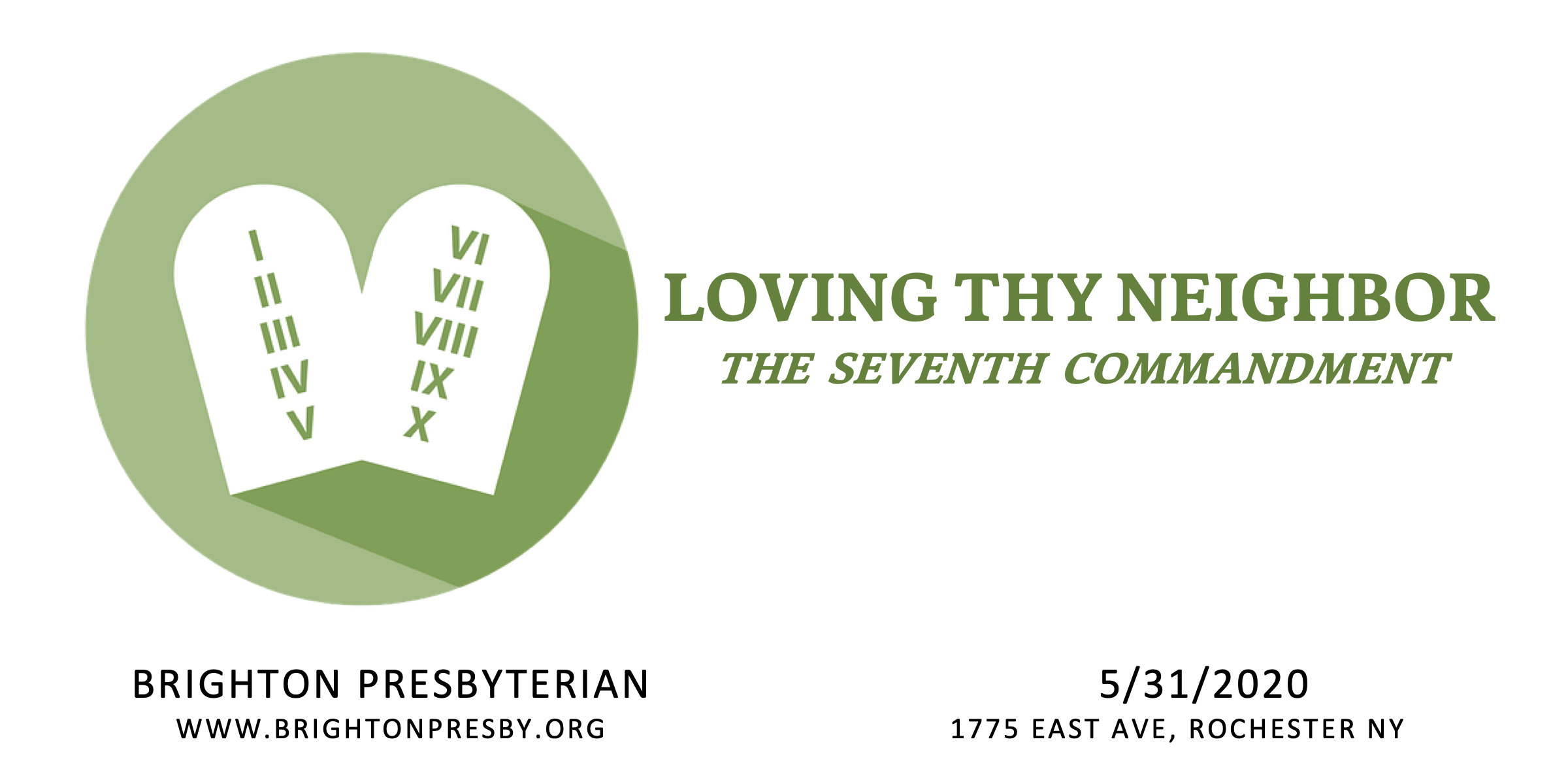 Loving Thy Neighbor: The Seventh Commandment