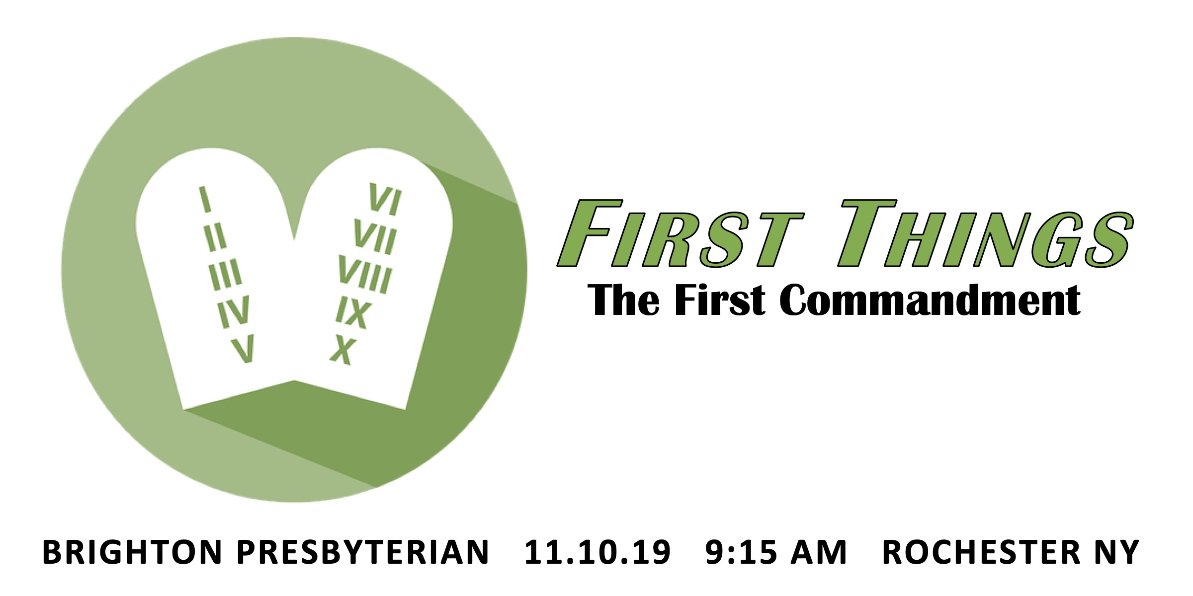 First Things: The First Commandment