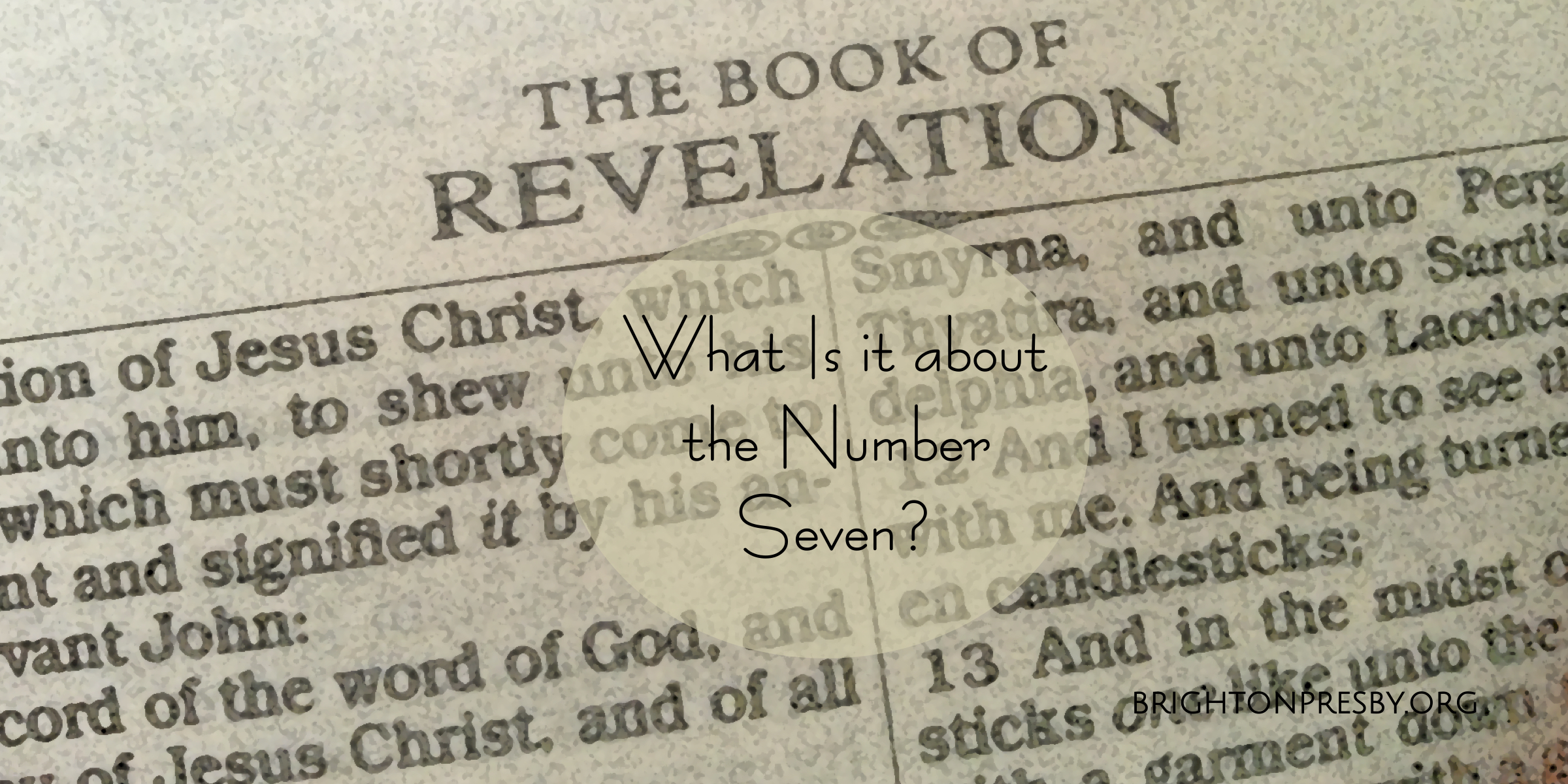 What Is it About the Number Seven? (Revelation Series Part 2)