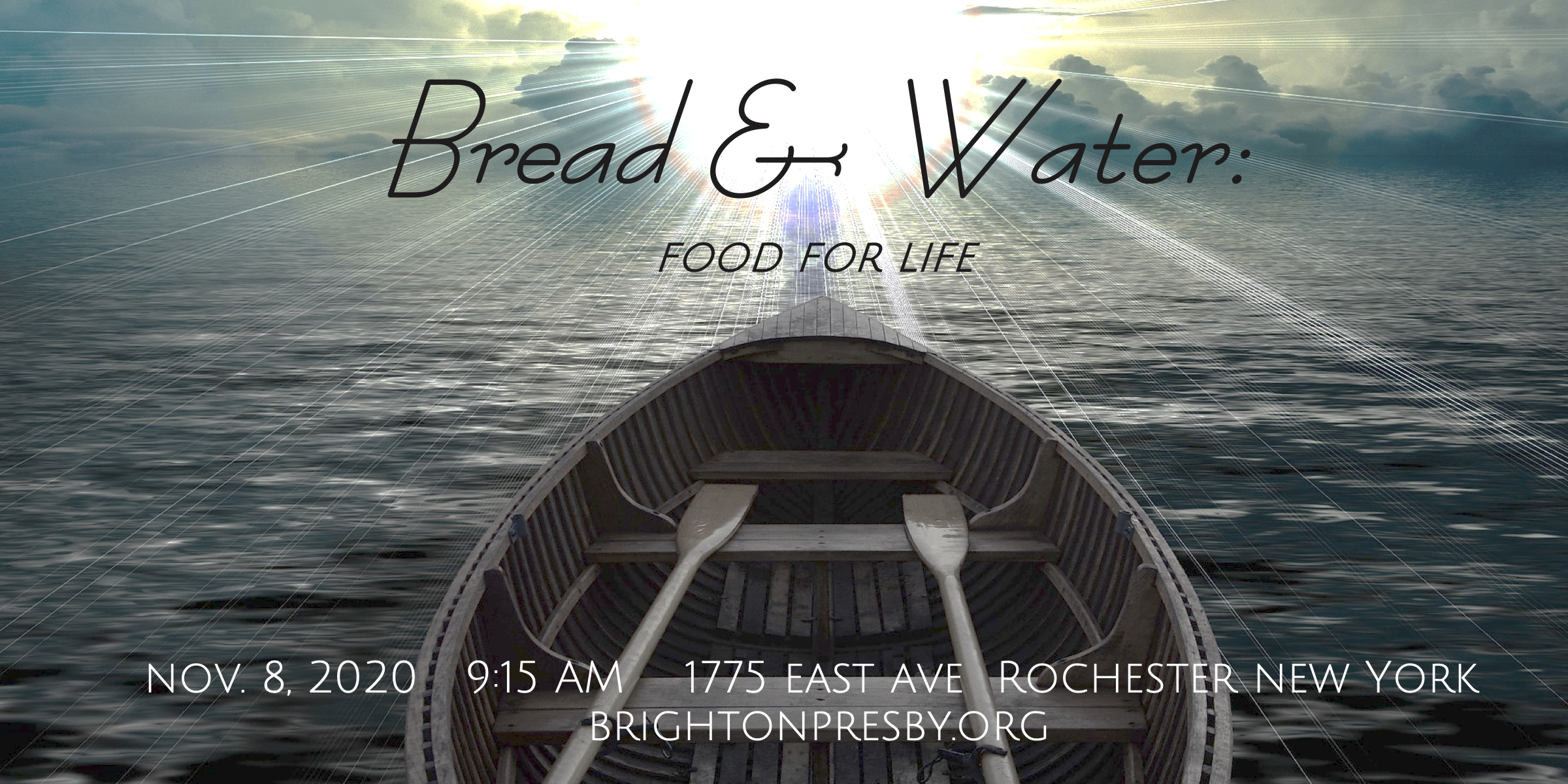 Bread and Water: Food for Life