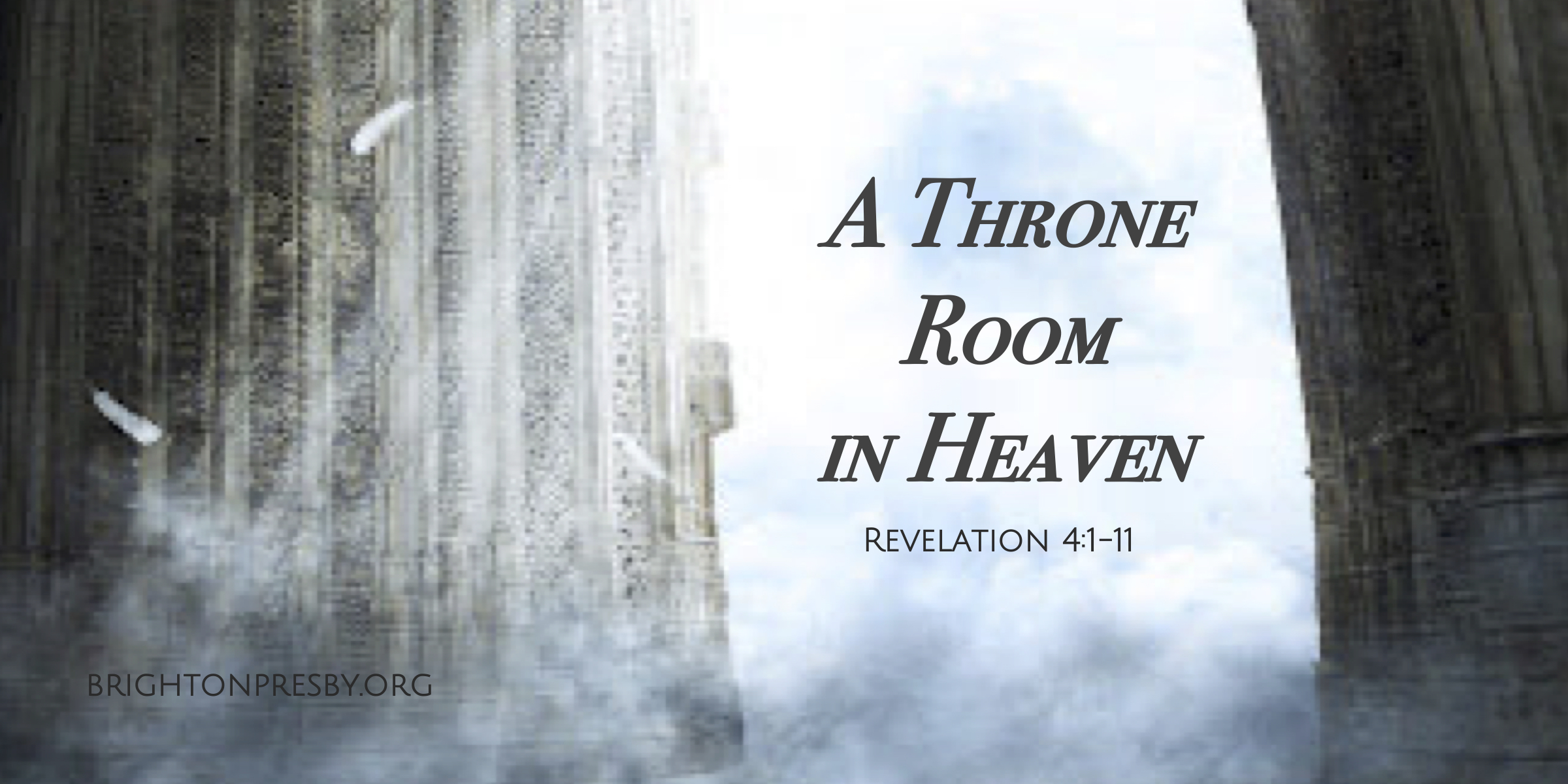 A Throne Room in Heaven (Revelation Series Part 10)