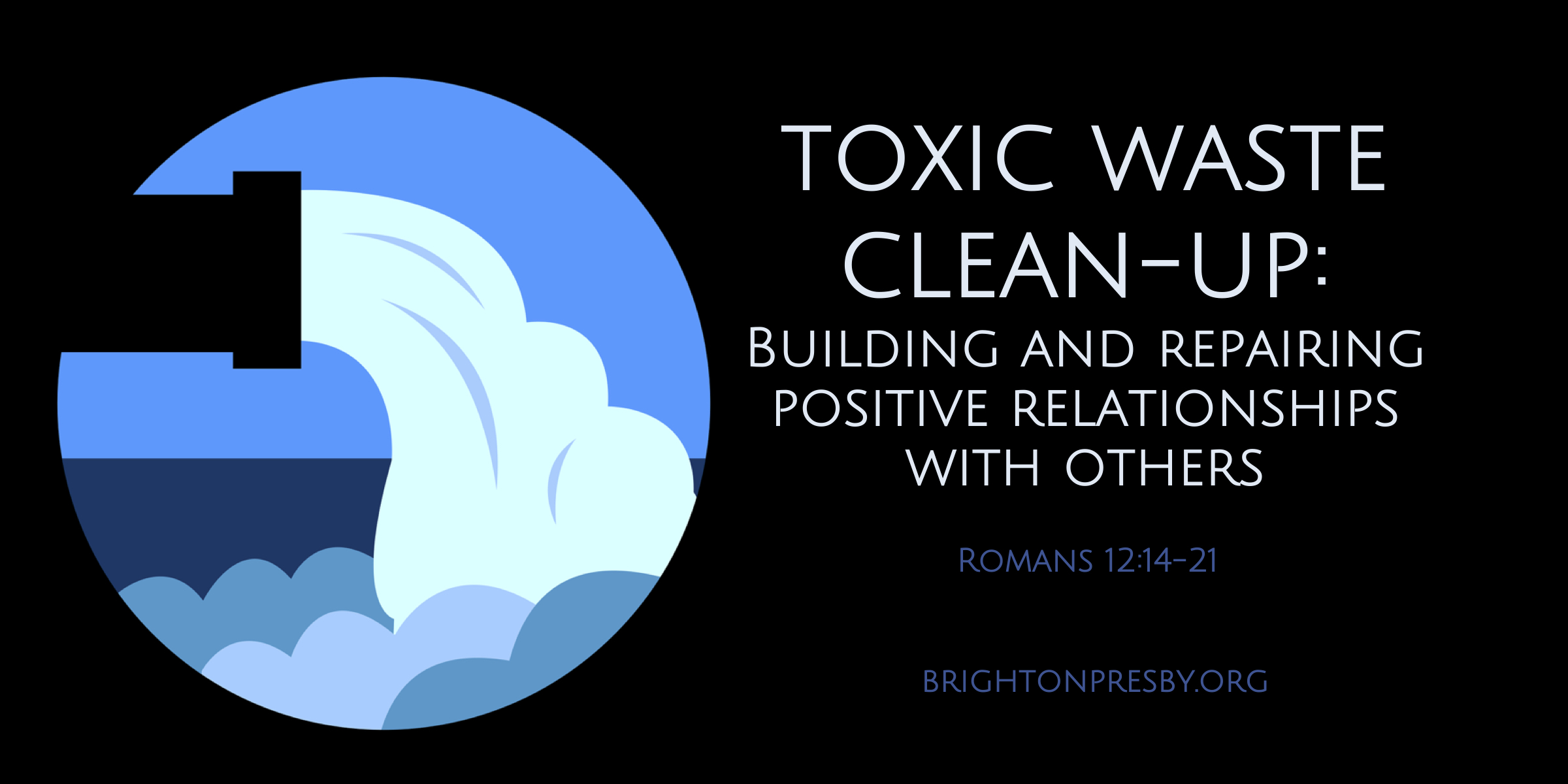 Toxic Waste Cleanup: Building and Repairing Relationships